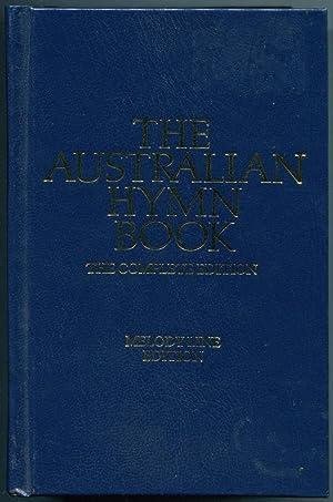 The Australian hymn book : complete edition,: The Australian Hymn
