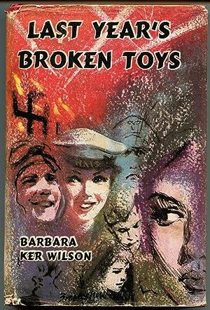 Last year's broken toys.: Ker Wilson, Barbara