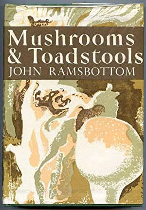 Mushrooms and Toadstools.: Ramsbottom, John