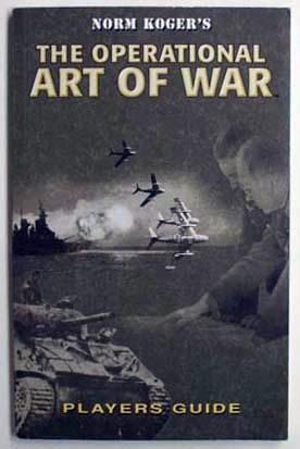 Norm Koger's the operational art of war: Koger, Norm