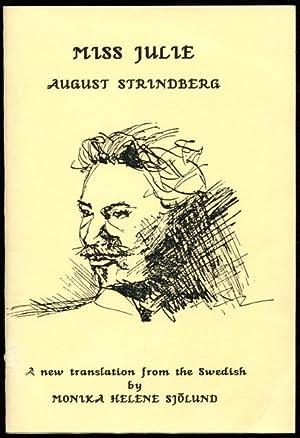 Miss Julie (1888). Monash nineteenth century drama: Strindberg, August and