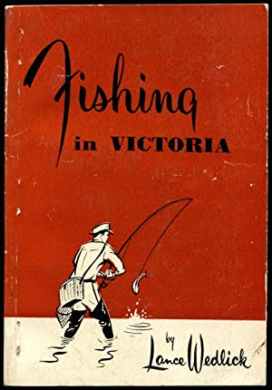 Fishing in Victoria.: Wedlick, Lance