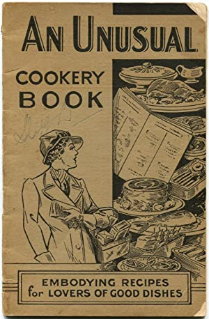 The wine and food cookery book, embodying recipes for lovers of good dishes.