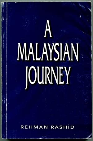 A Malaysian journey.: Rashid, Rehman