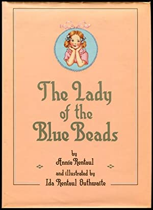 The lady of the blue beads.: Rentoul, Annie R.