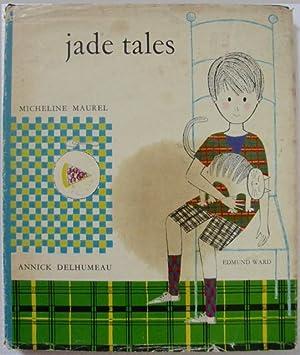 Jade tales.: Maurel, Micheline