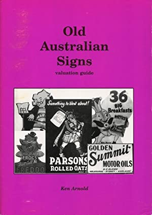 Old Australian signs : valuation guide.