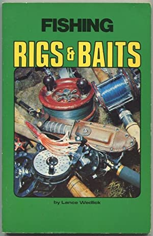 Fishing rigs and baits.: Wedlick, Lance
