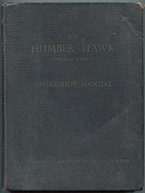 Humber Hawk workshop manual Marks III, IV,: Rootes Service Division