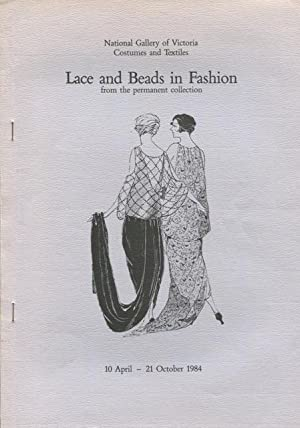 Lace and beads in fashion : from the permanent collection, 10 April - 21 October 1984.