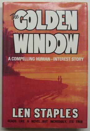 The golden window.: Staples, Len