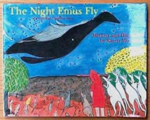 The night emus fly.: Morrissey, Karen