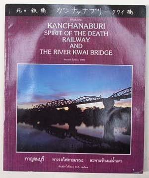 Kanchanaburi, spirit of the Death Railway and: Borisat Indo Disai