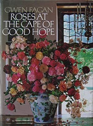 Roses at the Cape of Good Hope.: Fagan, Gwen