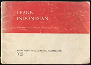 Learn Indonesian : a booklet to accompany: Ichsan, Junedi and