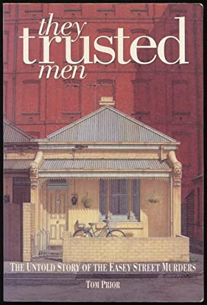 They trusted men : the untold story: Prior, Tom