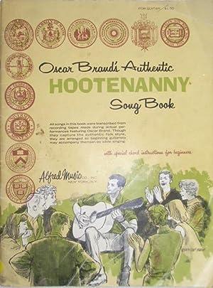 Oscar Brand's Authentic Hootenanny Song Book For: Brand, Oscar