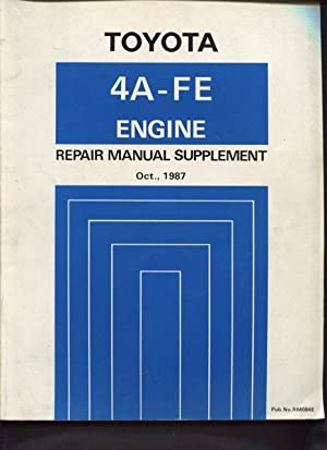 Toyota 4A-FE engine repair manual supplement October: Toyota Motor Corporation