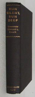 Run silent, run deep.: Beach, Edward L.