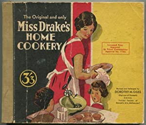 The original and only Miss Drake's home cookery.