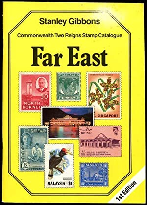 Stanley Gibbons Commonwealth two reigns stamp catalogue : Far East.