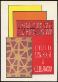 Australian dry-zone acacias for human food : proceedings of a workshop held at Glen Helen, Northe...