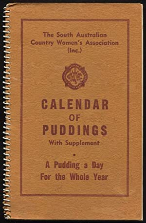 Calendar of puddings : a pudding a day for the whole year : with supplement.