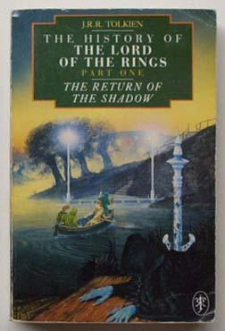 The return of the shadow : the: Tolkien, J. R.