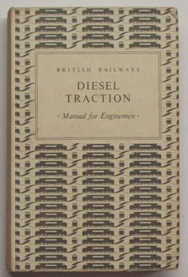 Diesel traction : manual for enginemen.: British Railways.