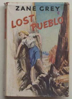 Lost Pueblo.: Grey, Zane