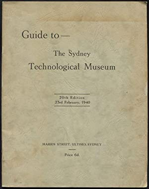 Guide to The Sydney Technological Museum.