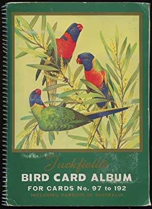 Tuckfields bird studies with notes for birdwatchers for cards No. 97 to 192 including parrots of ...