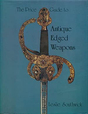 The price guide to antique edged weapons.