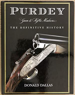 Purdey gun & rifle makers : the definitive history.