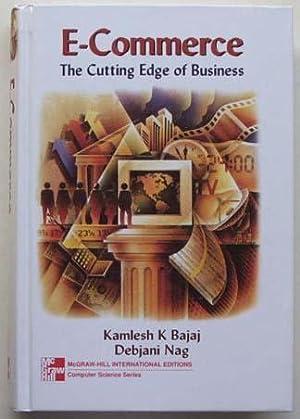 E-commerce : the cutting edge of business.: Bajaj, Kamlesh K. and Nag, Debjani