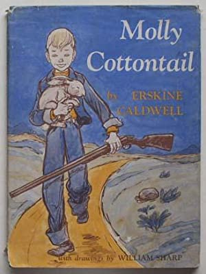 Molly Cottontail.: Caldwell, Erskine