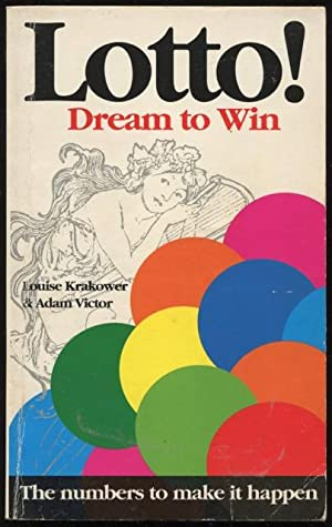 Lotto! : dream to win.: Krakower, Louise and