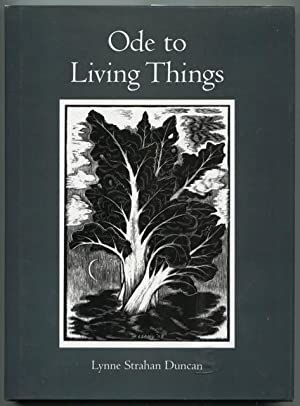 Ode to living things.: Duncan, Lynne Strahan