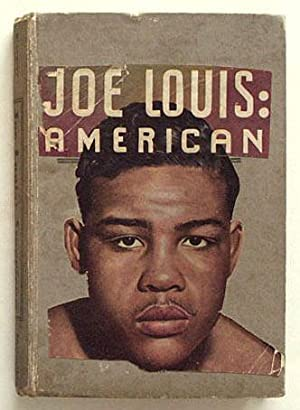Joe Louis: American.: Miller, Margery