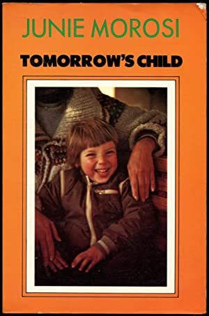 Tomorrow's child.