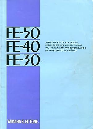 Yamaha Electone FE-50 FE-40 FE-30 : making the most of your Electone.: Yamaha