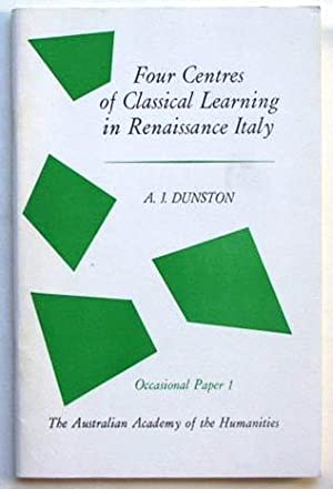 Four Centres of Classical Learning in Renaissance: Dunston, Arthur John