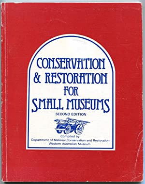 Conservation & restoration for small museums.