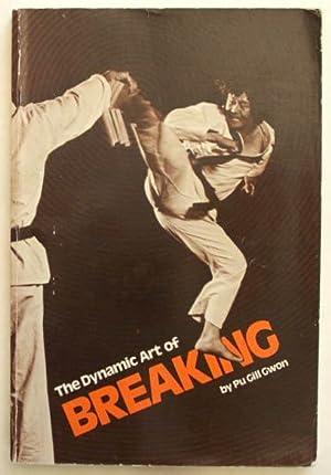 The Dynamic Art of Breaking.: Gwon, Pu Gill