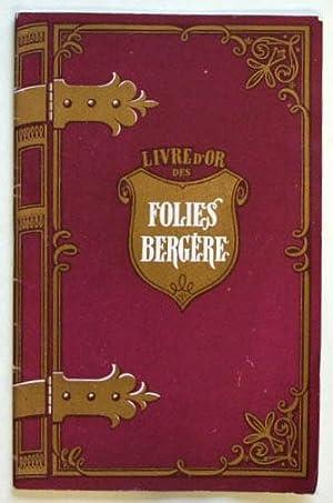 Livre d' Or Folies Bergere.: Folies Bergere