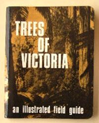 Trees of Victoria: a fully illustrated guide: Costermans, Leon F.