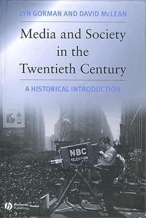 Media and Society in the Twentieth Century: Gorman, Lyn and