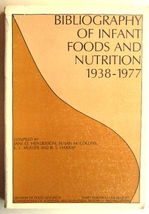 Bibliography of infant foods and nutrition, 1938 - 1977.