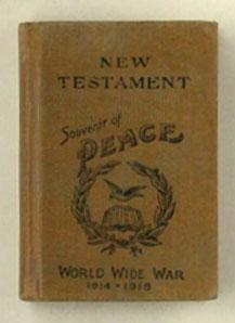 New Testament of Our Lord and Saviour Jesus Christ. (Cover title Souvenir of Peace, World Wide War ...