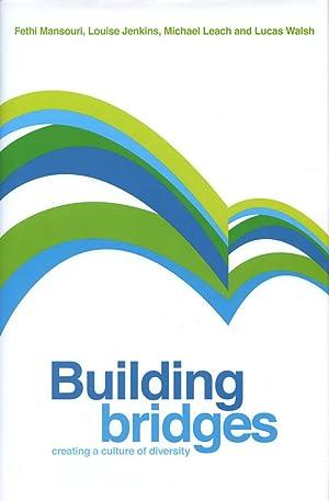 Building bridges : creating a culture of: Mansouri, Fethi, Jenkins,